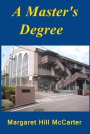 A Master's Degree ebook by Margaret Hill McCarter