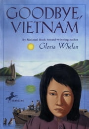 Goodbye, Vietnam ebook by Gloria Whelan