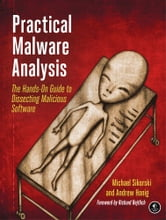 Practical Malware Analysis ebook by Michael Sikorski,Andrew Honig