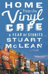 Home from the Vinyl Cafe - A Year of Stories ebook by Stuart McLean