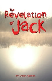 The Revelation of Jack ebook by Laura Seeber