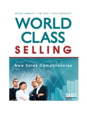 World-Class Selling - New Sales Competencies ebook by Kobo.Web.Store.Products.Fields.ContributorFieldViewModel
