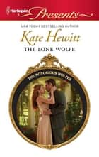 The Lone Wolfe ebook by Kate Hewitt