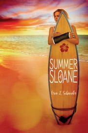 Summer of Sloane ebook by Erin L. Schneider
