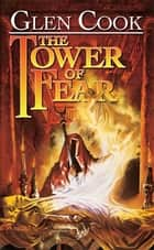 The Tower of Fear ebook by Glen Cook