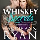 Whiskey Secrets audiobook by Carrie Ann Ryan