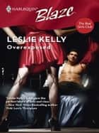 Overexposed ebook by Leslie Kelly