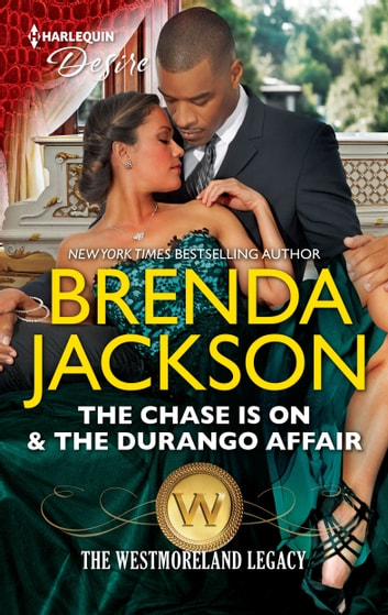 The Chase is On & The Durango Affair ebook by Brenda Jackson