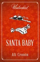 Santa Baby ebook by Ali Cronin
