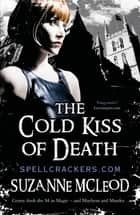 The Cold Kiss of Death ebook by Suzanne McLeod