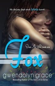 Fox - Drive Me Wild, #1 ebook by Gwendolyn Grace