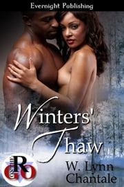Winters' Thaw ebook by W. Lynn Chantale