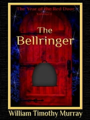 The Bellringer ebook by William Timothy Murray