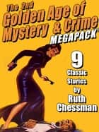 The Second Golden Age of Mystery & Crime MEGAPACK ®: Ruth Chessman ebook by Ruth Chessman