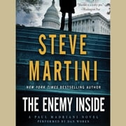 The Enemy Inside - A Paul Madriani Novel audiobook by Steve Martini