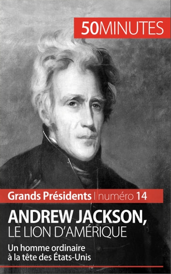 a history of the presidency of andrew jackson Arizona state university professor jonathan barth teaches a class about the rise of andrew jackson and his presidency  and life history of president andrew jackson.