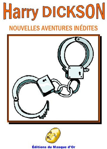 Harry Dickson - Nouvelles aventures inédites ebook by Thierry ROLLET,Claude  JOURDAN,Jean-Nicolas WEINACHTER,Audrey WILLIAMS