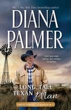 Long, Tall Texan Man ebook by Diana Palmer