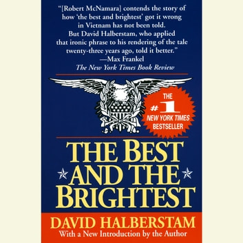 The Best and the Brightest audiobook by David Halberstam