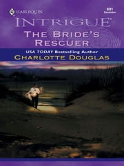 The Bride's Rescuer ebook by Charlotte Douglas