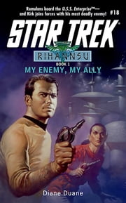 My Enemy, My Ally - Rihannsu #1 ebook by Diane Duane