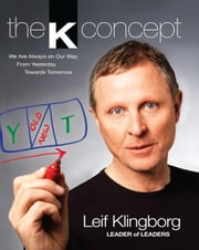 The K Concept ebook by Leif Klingborg