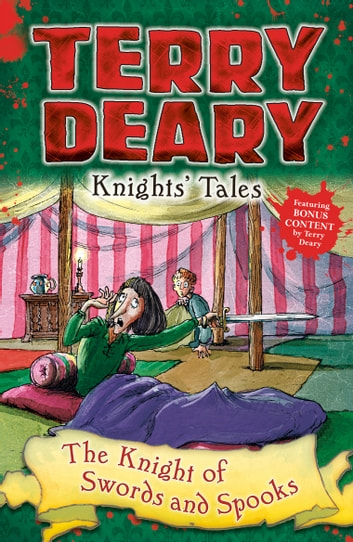 Knights' Tales: The Knight of Swords and Spooks ebook by Terry Deary