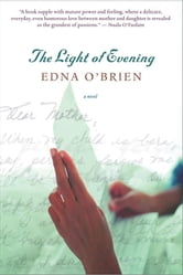 The Light of Evening ebook by Edna O'Brien