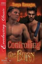 Controlling the Burn ebook by Tonya Ramagos