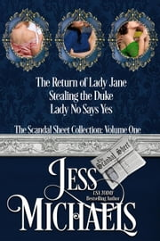 The Scandal Sheet Collection Volume 1 - The Scandal Sheet ebook by Jess Michaels