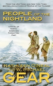 People of the Nightland - A Novel of North America's Forgotten Past ebook by W. Michael Gear, Kathleen O'Neal Gear