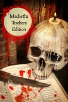 Macbeth: Teachers Edition ebook by BookCaps