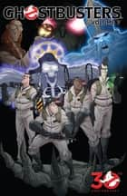 Ghostbusters (2013-) Vol. 7: Happy Horror Days ebook by Burnham, Erik; Schoening, Dan