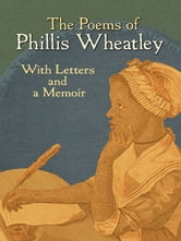 The Poems of Phillis Wheatley ebook by Phillis Wheatley
