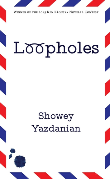 Loopholes ebook by Showey Yazdanian