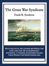 The Great War Syndicate ebook by Frank R. Stockton