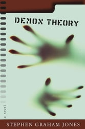 Demon Theory ebook by Stephen Graham Jones