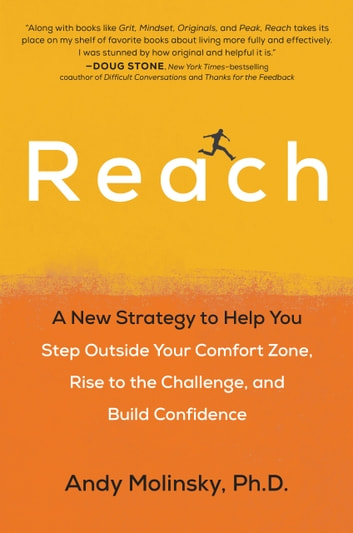 Reach ebook by andy molinsky 9780399574030 rakuten kobo reach a new strategy to help you step outside your comfort zone rise to fandeluxe Gallery
