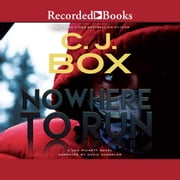 Nowhere to Run audiobook by C.J. Box