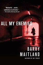 All My Enemies - A Brock and Kolla Mystery ebook by Barry Maitland