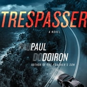 Trespasser - A Novel audiobook by Paul Doiron