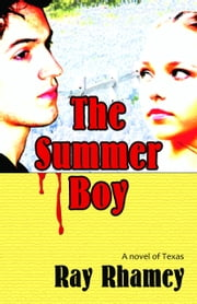 The Summer Boy ebook by Ray Rhamey