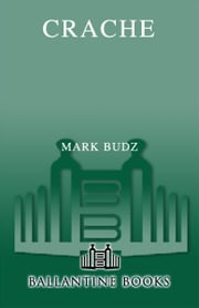 Crache ebook by Mark Budz