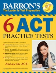 ACT 6 Practice Tests, 1st edition ebook by Kobo.Web.Store.Products.Fields.ContributorFieldViewModel