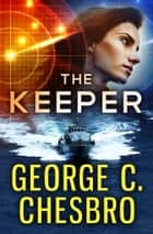 The Keeper ebook by George C. Chesbro