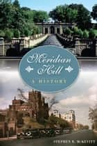 Meridian Hill ebook by Stephen R. McKevitt