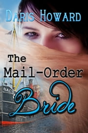 The Mail-Order Bride ebook by Daris Howard