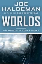 Worlds ebook by Joe Haldeman