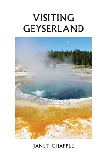 Visiting Geyserland ebook by Janet Chapple