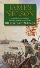 The Continental Risque ebook by James Nelson